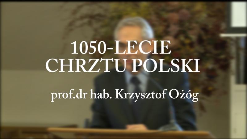 Krzyszto-Ozog-1050-lecie-chrztu-Polski